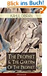 The Prophet & The Garden Of The Proph...