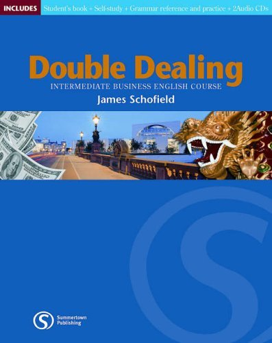 Double Dealing Intermediate: Teachers Resource Pack: Intermediate Business English Course by James Schofield (2004-04-14)