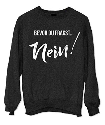 Lustige Sprüche Sweatshirt Schwarz Medium ()