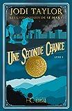Les Chroniques de St Mary - tome 3 - Une seconde chance (Roman)