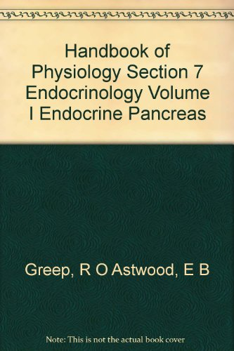 Handbook of Physiology Section 7 Endocrinology Volume I Endocrine Pancreas