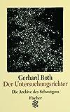 Der Untersuchungsrichter: Die Geschichte eines Entwurfs - Gerhard Roth