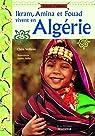Ikram, Amina et Fouad vivent en Algérie par Veillères