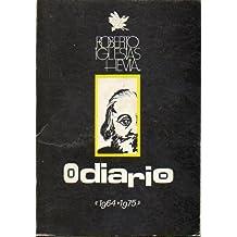 ODIARIO (1964-1975). Con una nota de Manuel de las Rivas. 1ª edición.