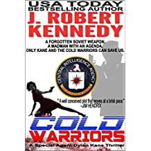 Cold Warriors (Dylan Kane #3) (Special Agent Dylan Kane Thrillers) (English Edition)