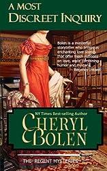 A Most Discreet Inquiry (A Regent Mystery): The Regent Mysteries, Book 2 (Volume 2) by Cheryl Bolen (2013-02-14)