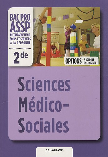 Sciences Médico-Sociales 2e Bac Pro ASSP Options à domicile et en structure
