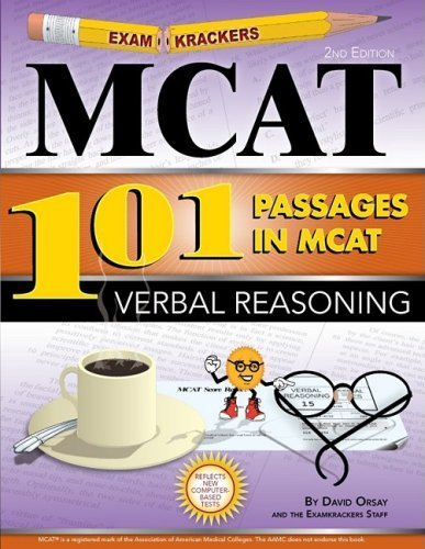 Examkrackers 101 Passages in MCAT Verbal Reasoning 2nd by Orsay, David (2008) Paperback