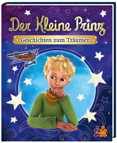 Der kleine Prinz - Geschichten zum Träumen