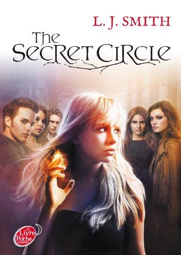 The secret circle, Tome 1 : par L-J Smith