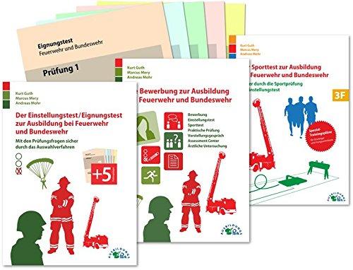 Der Eignungstest / Einstellungstest, die Bewerbung und der Sporttest zur Ausbildung bei Feuerwehr und Bundeswehr