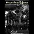 Moorehead Manor (The Moorehead Manor Series Book 1)