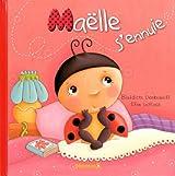 MAELLE S'ENNUIE