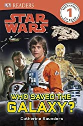 Star Wars Who Saved the Galaxy? (DK Readers Level 1)