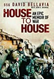House to House by David Bellavia (2007-09-04)