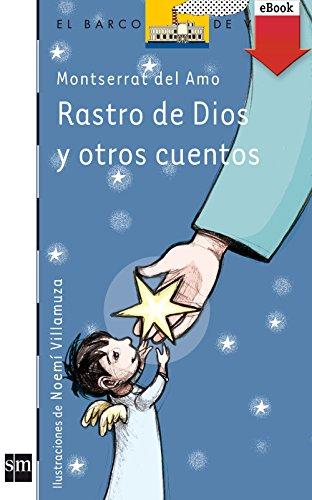 Rastro de Dios y otros cuentos (eBook-ePub) (Barco de Vapor Azul nº 128)