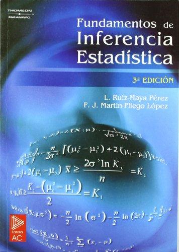 Fundamentos de inferencia estadística por FRANCISCO JAVIER MARTÍN PLIEGO