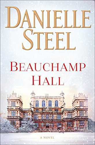 Beauchamp Hall: A Novel par Danielle Steel
