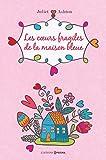 """Afficher """"Les coeurs fragiles de la maison bleue"""""""