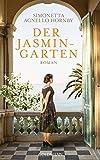 Der Jasmingarten: Roman