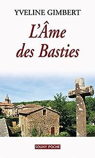 L'Âme des Basties par Yveline Gimbert