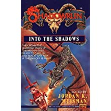Shadowrun: Into the Shadows: An Anthology