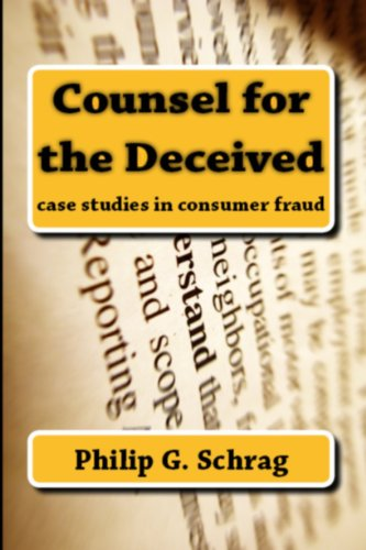 counsel-for-the-deceived-case-studies-in-consumer-fraud-legal-history-biography-series-english-editi