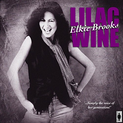 Lilac Wine and Other Big Hits -