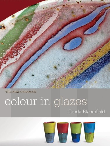 Colour in Glazes by Linda Bloomfield (2011-11-30)