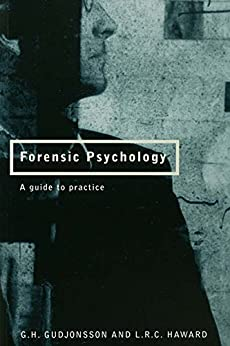Forensic Psychology: A Guide To Practice por G.h. Gudjonsson epub