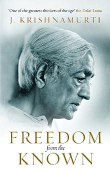Freedom from the Known von [Krishnamurti, J]