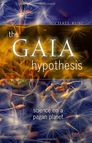 The Gaia Hypothesis: Science on a Pagan Planet (Science-Culture)