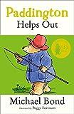 Paddington Helps Out (Paddington Bear Book 3) by Michael Bond