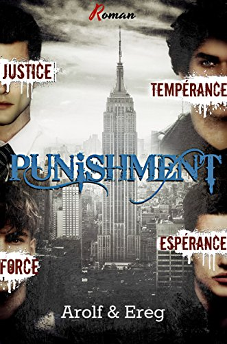 PUNISHMENT (Roman Gay): Partie 2 - Goods gone Bad (French Edition)