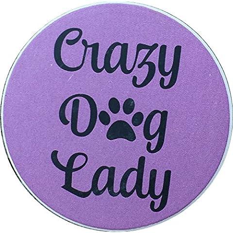 Crazy Dog Lady Pink Car Auto Coaster