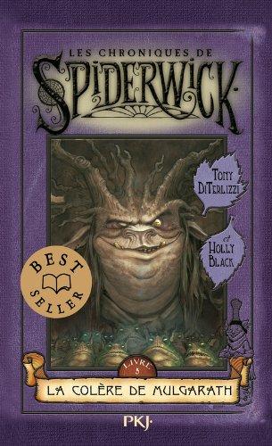 Les chroniques de Spiderwick (5) : La colère de Mulgarath