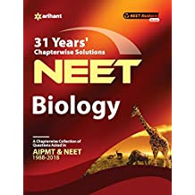 31 Years' Chapterwise Solutions CBSE AIPMT & NEET Biology