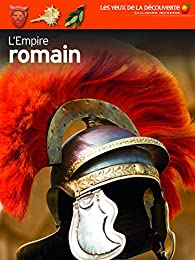 L'Empire romain par Simon James