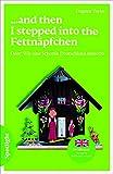...and then I stepped into the Fettnäpfchen: Oder: Wie eine Schottin Deutschland entdeckt / Lektüre (Spotlight Lektüre - Interkulturell) - Dagmar Taylor