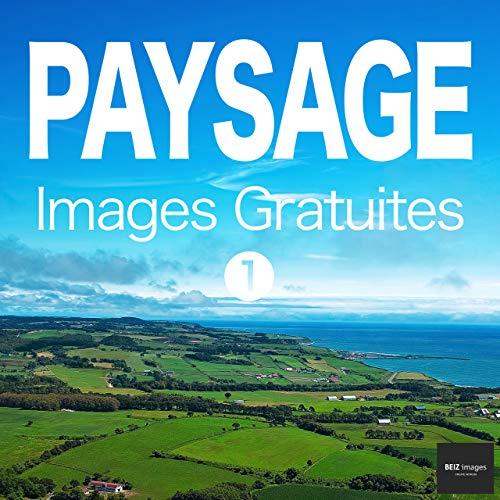 Couverture du livre PAYSAGE Images Gratuites 1  BEIZ images - Photos Gratuites