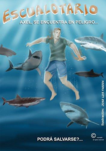 Tiburón Escualotario (Español) por jose faedda
