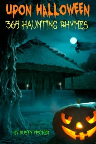 Upon Halloween: 365 Haunting Rhymes