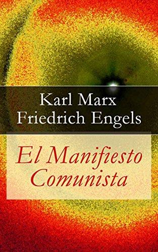 El Manifiesto Comunista por Karl Marx