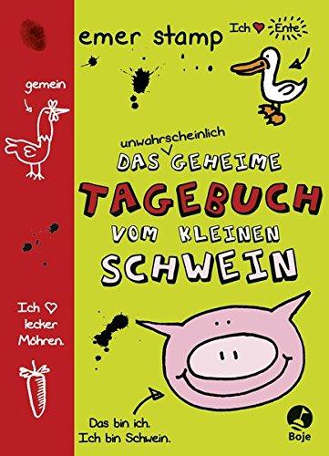 7 Service Secret Der (Das unwahrscheinlich geheime Tagebuch vom kleinen Schwein: Band 1)