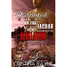 [(Tempted by the Jaguar #2 : Revelation (Riverford Shifters))] [By (author) Cristina Rayne] published on (January, 2015)
