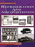 Refrigeration and Air-conditioning (English Edition)