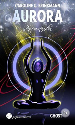 Ghost (1.3) - Auferstanden (Aurora 20)