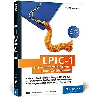 LPIC-1: Sicher zur erfolgreichen Linux-Zertifizierung. Aktuell zu den Prüfungszielen ab Februar 2015 (Version 4).