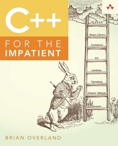 C++ for the Impatient por Brian Overland