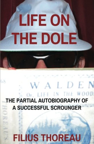 life-on-the-dole-the-partial-autobiography-of-a-successful-scrounger